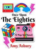 Once Upon The Eighties